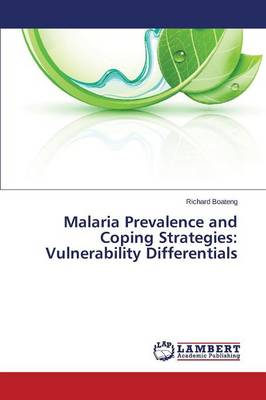 Malaria Prevalence and Coping Strategies: Vulnerability Differentials