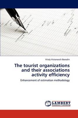 The Tourist Organizations and Their Associations Activity Efficiency
