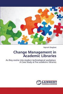 Change Management in Academic Libraries
