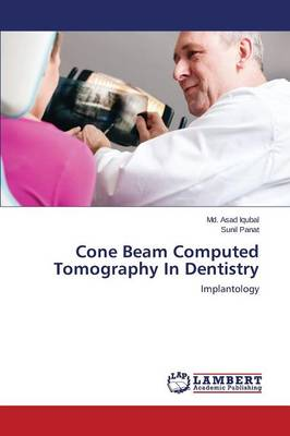 Cone Beam Computed Tomography in Dentistry