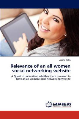 Relevance of an All Women Social Networking Website