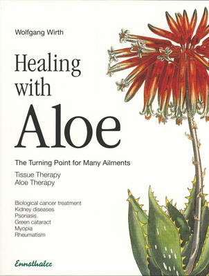 Healing with Aloe: The Turning Point for Many Ailments