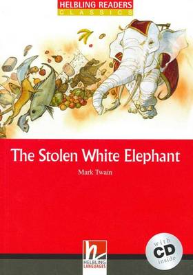 The Stolen White Elephant - Book and Audio CD Pack - Level 3