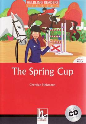 The Spring Cup - Book and Audio CD Pack - Level 3