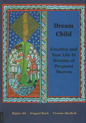 Dream Child: Creation and New Life in Dreams of Pregnant Women