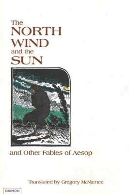 """North Wind and the Sun"": and Other Fables of Aesop"