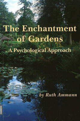 Enchantment of Gardens: A Psychological Approach