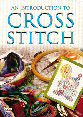An Introduction to Cross Stitch