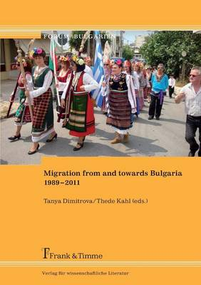 Migration from and Towards Bulgaria 1989-2011