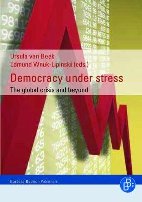Democracy Under Stress: The Global Crisis and Beyond