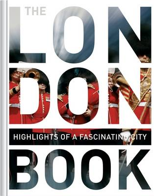 London Book: Highlights of a Fascinating City