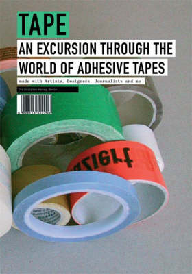 Tape: An Excursion Through the World of Adhesive Tapes