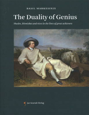Duality of Genius: Shades, Blemishes and Vices in the Lives of Great Achievers