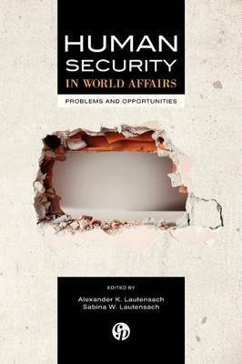 Human Security in World Affairs: Problems and Opportunities