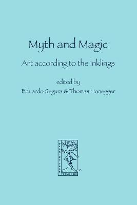 Myth and Magic: Art According to the Inklings