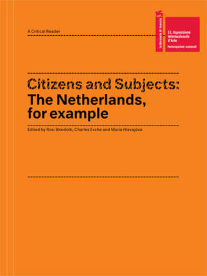Citizens and Subjects: The Netherlands, for Example