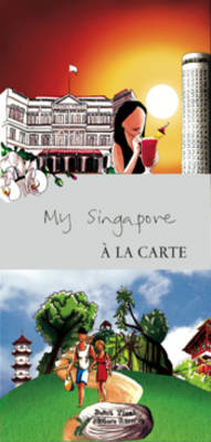 My Singapore a La Carte: City Map, Guidebook and Piece of Art