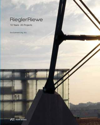 Riegler Riewe - 10 Years 20 Projects