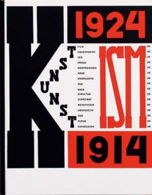 Kunstismen: The Isms of Art 1914-1924