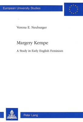 Margery Kempe: A Study in English Feminism