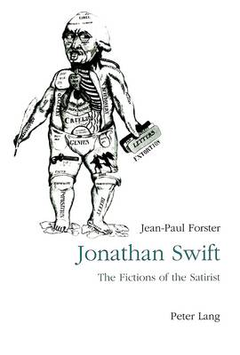 Jonathan Swift: The Fictions of Satirist - From Parody to Vision