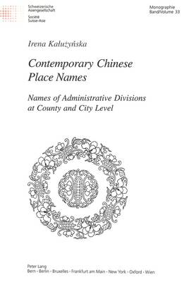 Contemporary Chinese Place Names: Names of Administrative Divisions at County and City Level