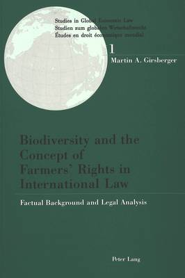 Biodiversity and the Concept of Farmer's Rights in International Law: Factual Background and Legal Analysis