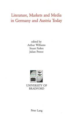 Literature, Markets and Media in Germany and Austria Today