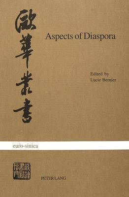 Aspects of Diaspora: Studies on North American Chinese Writers