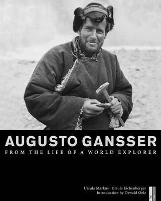 Augusto Gansser: From the Life of a World Explorer