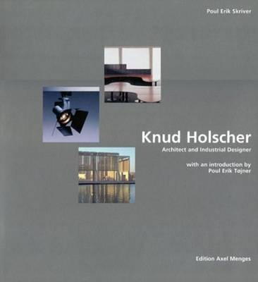 Knud Holscher: Architect and Industrial Designer