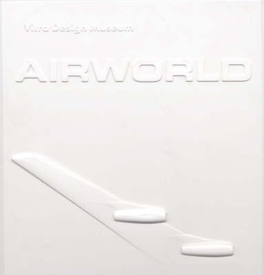 Air World: Design and Architecture for Air Travel