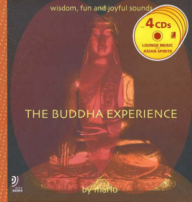 Buddha Experience: Wisdom, Fun and Joyful Sounds