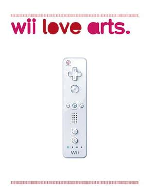 Wii Love Arts: For Those Who Love to Play