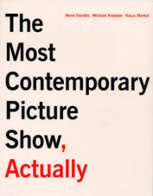 The Most Contemporary Art Show, Actually
