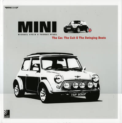 Mini: The Car, the Cult and British Beats