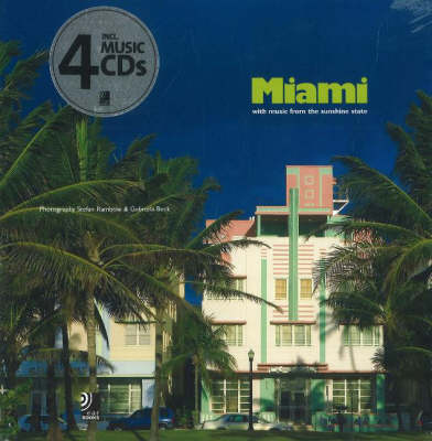Miami: with Music from the Sunshine State