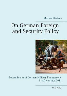 On German Foreign and Security Policy -