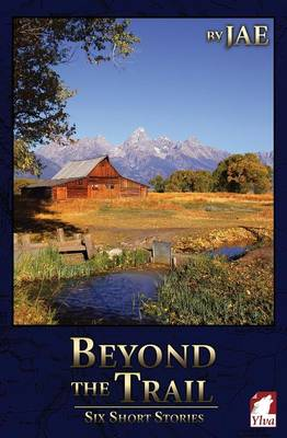 Beyond the Trail