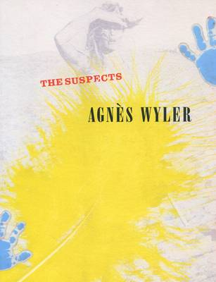 Agnes Wyler - The Suspects