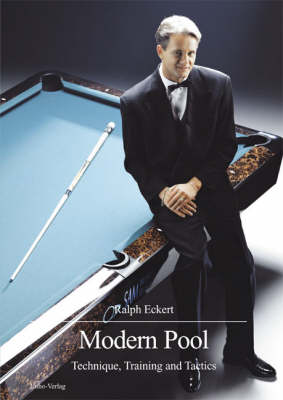 Modern Pool: Technique, Training and Tactics