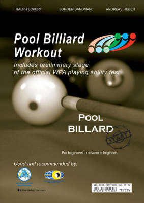 PAT Start - Pool Billiard Workout: For Beginners to Advanced Beginners: Includes preliminary stage of the official WPA playing ability test