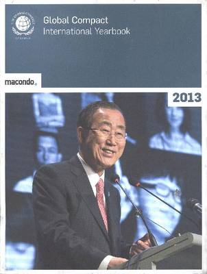 The United Nations Global Compact International Yearbook 2013