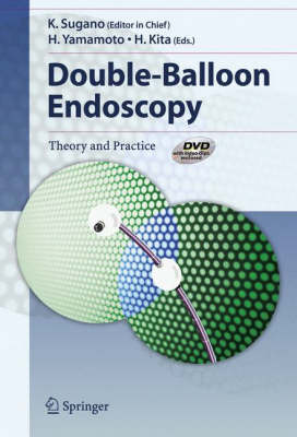 Double-Balloon Endoscopy: Theory and Practice