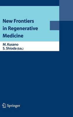 New Frontiers in Regenerative Medicine