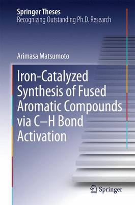 Iron-Catalyzed Synthesis of Fused Aromatic Compounds via C-H Bond Activation