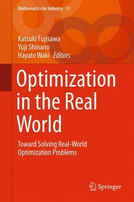 Optimization in the Real World: Toward Solving Real-World Optimization Problems