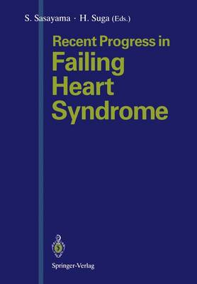 Recent Progress in Failing Heart Syndrome