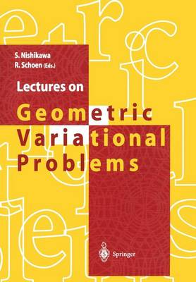 Lectures on Geometric Variational Problems