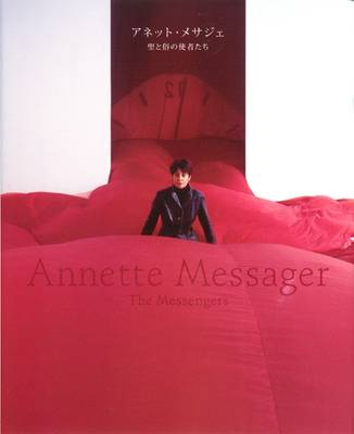Anette Messager: The Messengers